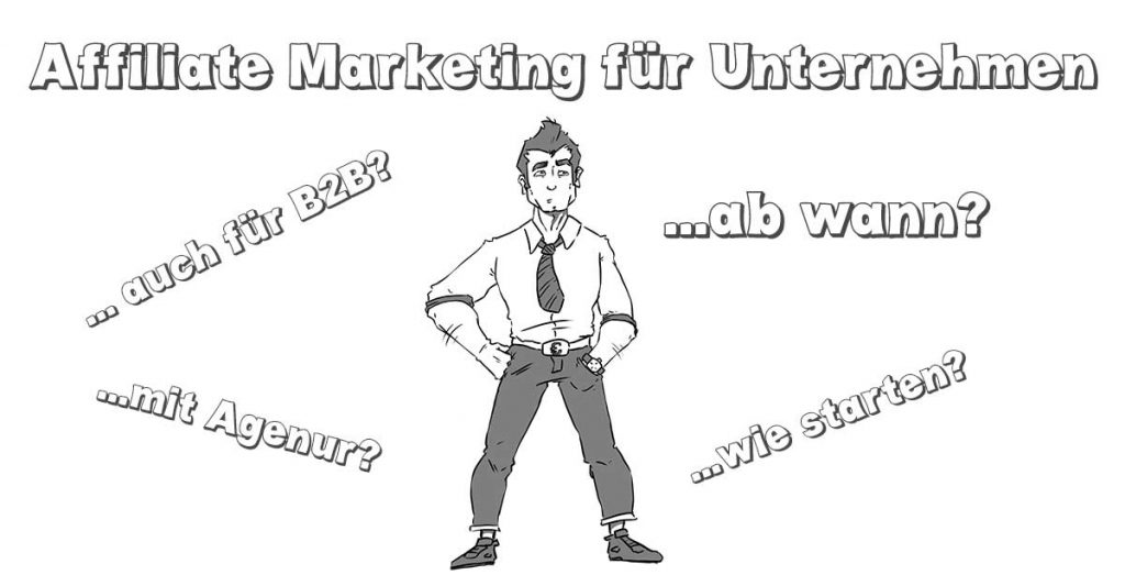 Affiliate Marketing für Unternehmen