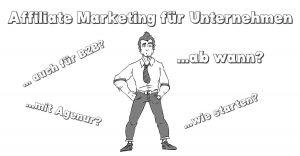 Affiliate Marketing für Unternehmen